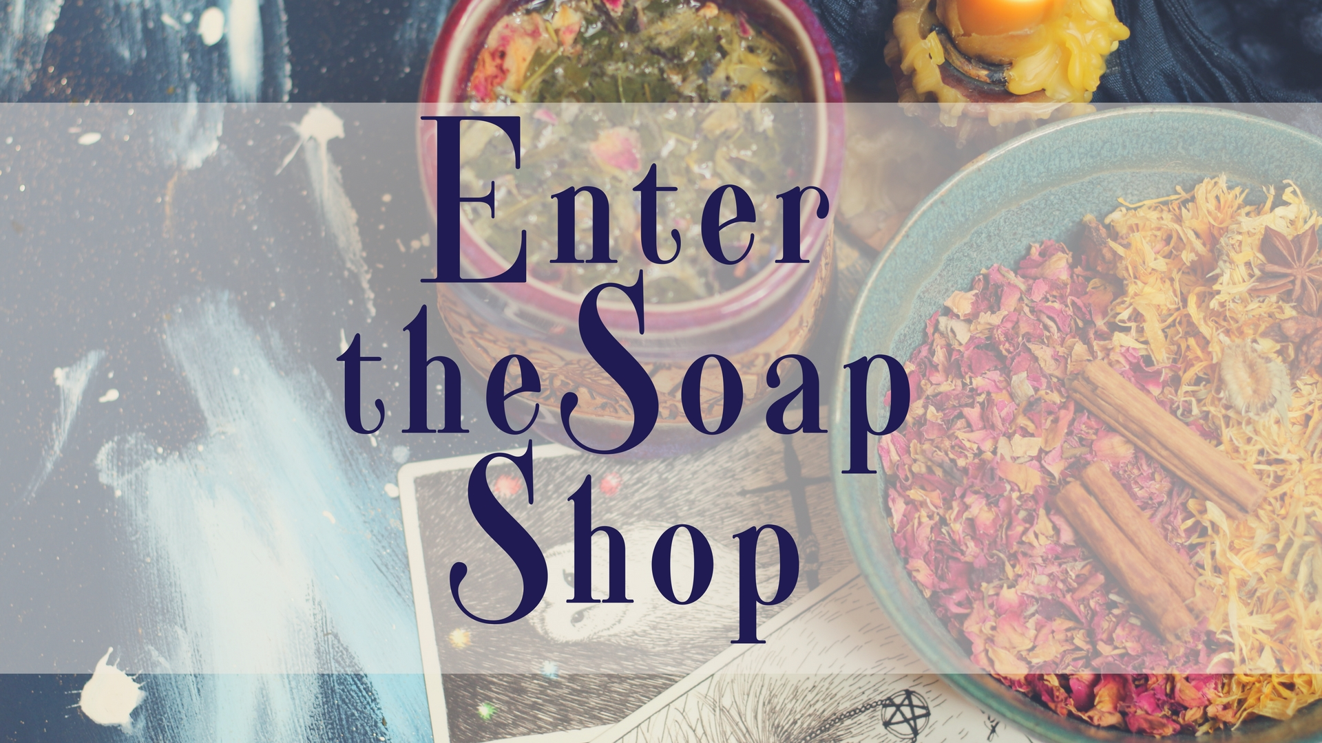 Enter the Soap Shop